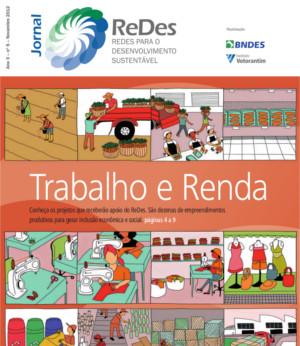 Conheça os projetos que receberão apoio do ReDes